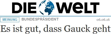 Thomas Schmid: Es ist gut, dass Gauck geht