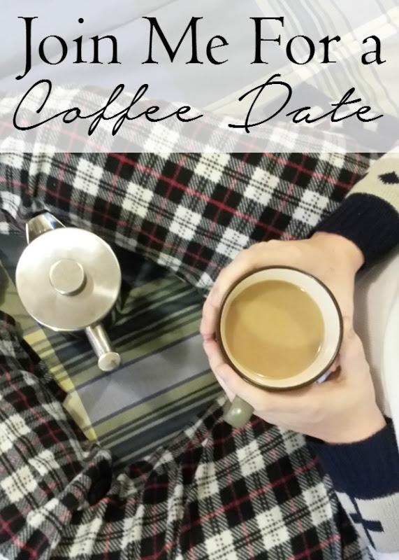 I'd love it if you'd join me in a little impromptu coffee date!