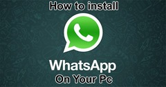 How to install whats app on your pc