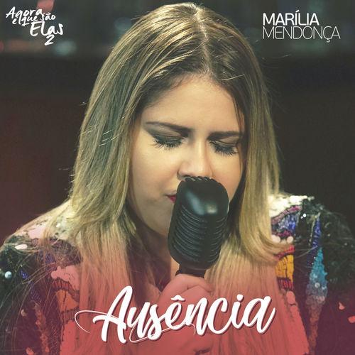 Ausência – Marília Mendonça (2018)