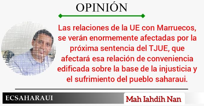 Las relaciones de la UE con Marruecos se verán enormemente afectadas por la próxima sentencia del TJUE por los productos saharauis.
