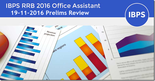 IBPS RRB Office Assistant Prelims 19  Nov 2016
