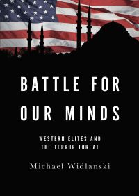 Battle for Our Minds By Michael Widlanski
