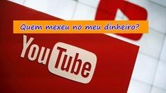youtube em crise e monetização caindo