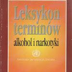 """""""Leksykon terminów – alkohol i narkotyki"""", Instytut Psychiatrii i Neurologii, Warszawa 1997.JPG"""