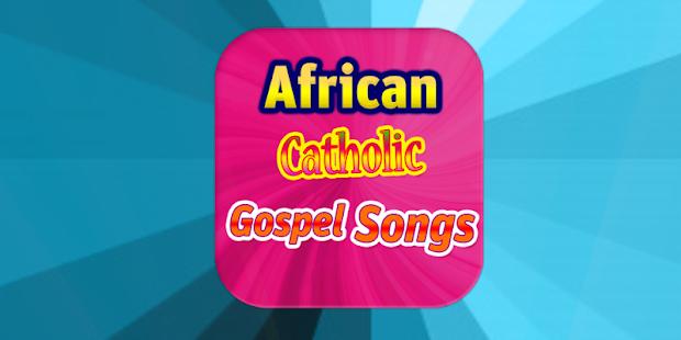 AfricanCatholicGospelSongs2018 - náhled