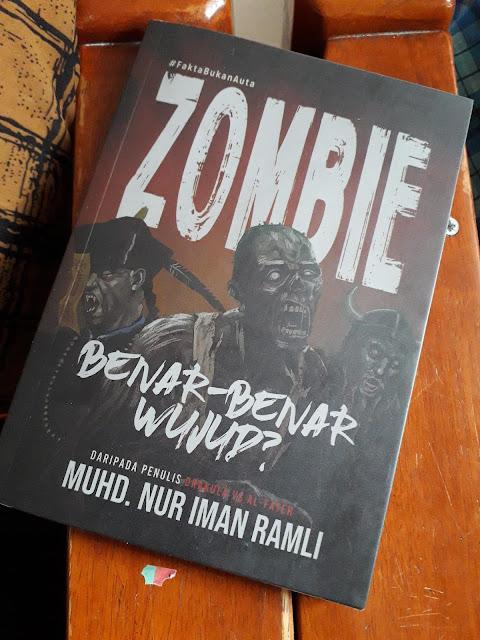Zombie Benar Benar Wujud oleh Muhd. Nur Iman Ramli