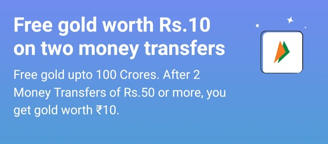 Paytm - Free gold worth Rs.10 on two money transfers