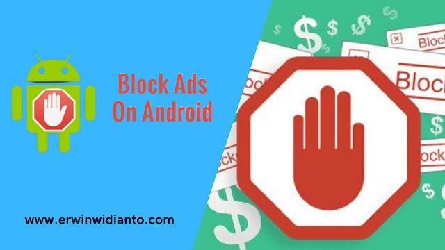 Cara Block iklan di Android yang muncul tiba tiba