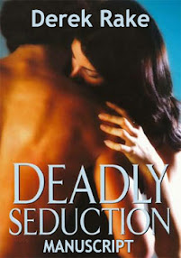 Cover of Derek Rake's Book Deadly Seduction Manuscript