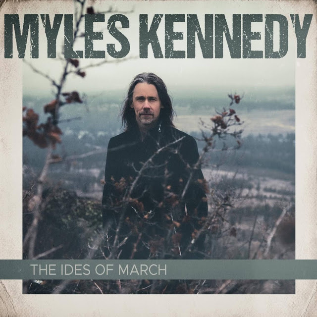 Myles Kennedy The Ides Of March cover