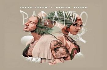 Baixar Paraíso MP3 - Lucas Lucco (feat. Pabllo Vittar)