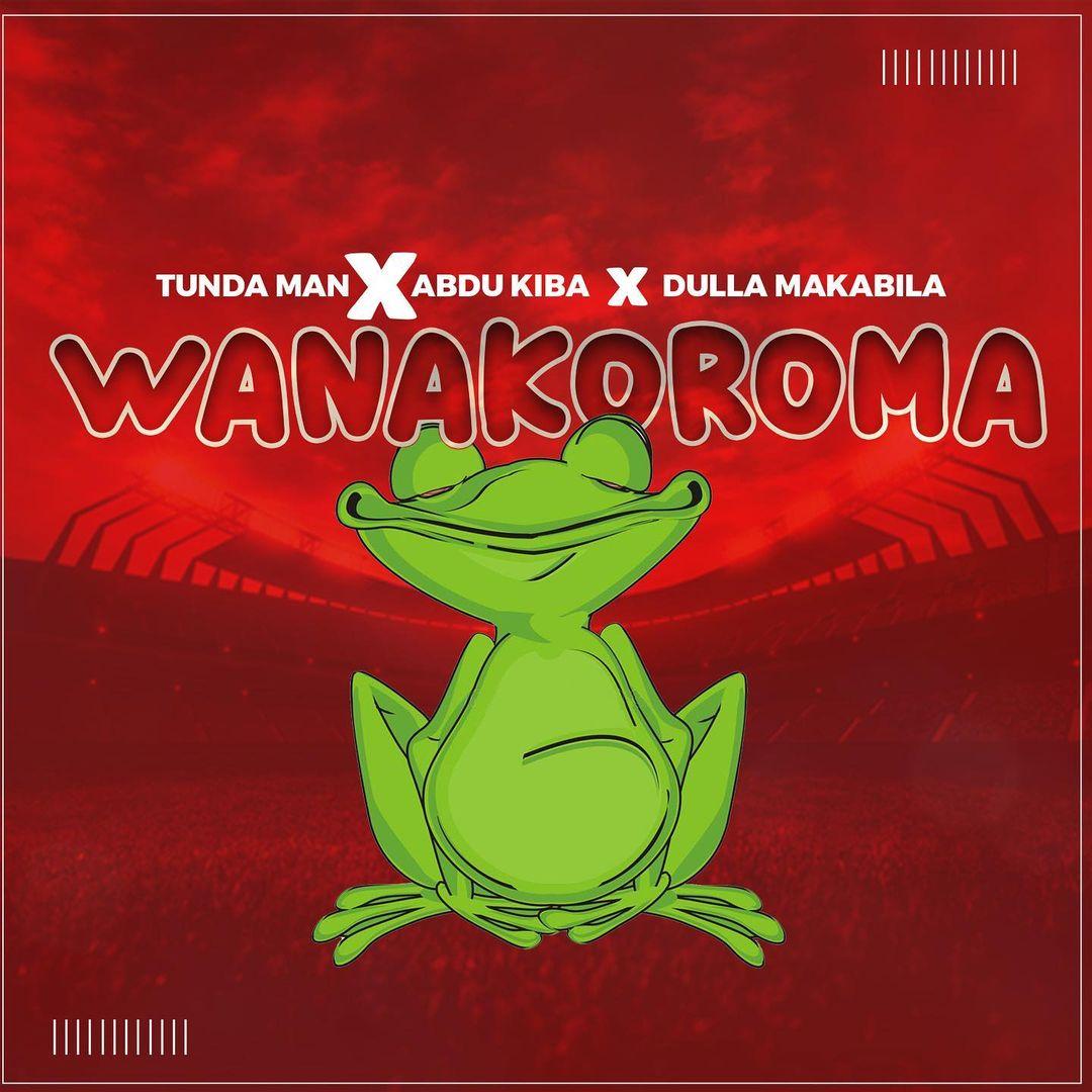 Audio: Tundaman x Abdukiba x Dulla Makabila - wanakoroma    Mp3 Download
