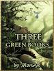 Morwyn - 3 Green Books