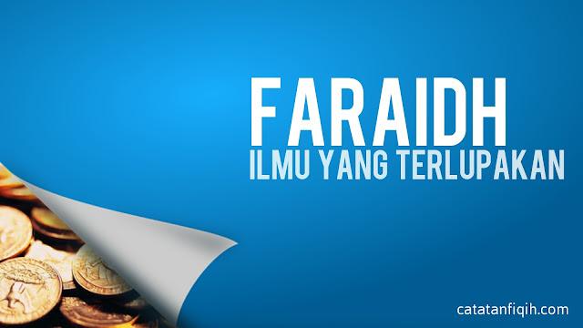 Faraidh, Ilmu yang penting