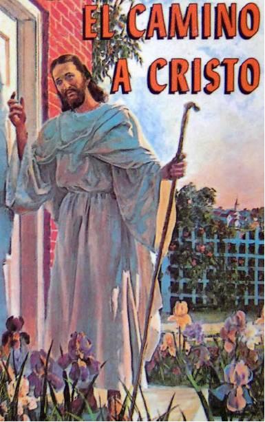 """TIEMPOS DE ANGUSTIA: """"El Camino a Cristo"""", Elena G. de White"""