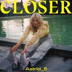 Astrid S – Closer