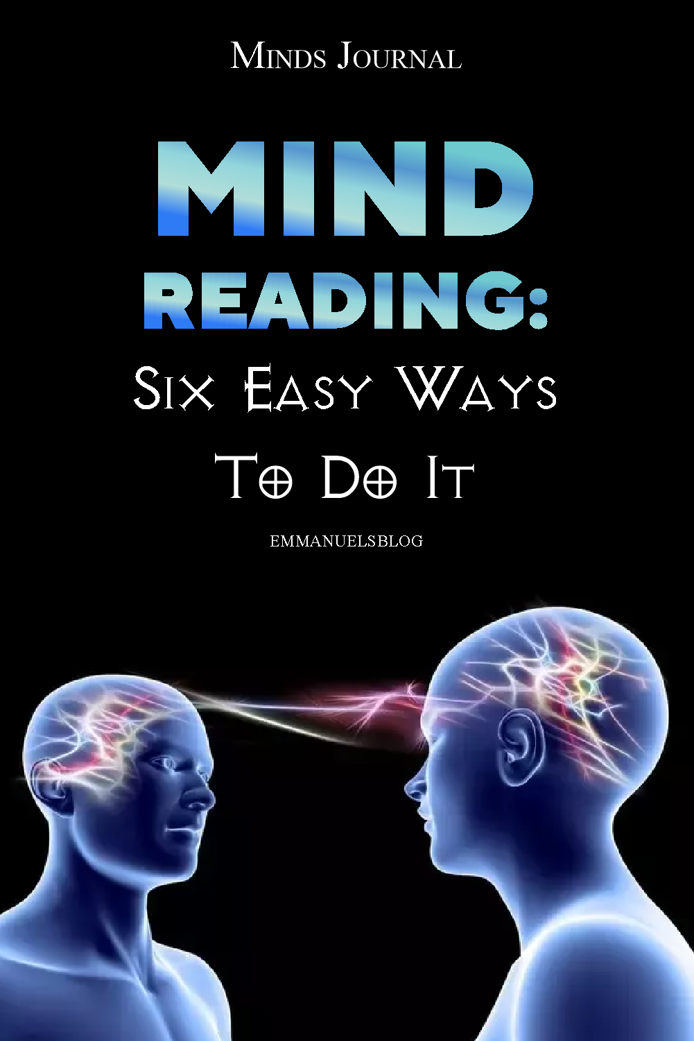 Mind Reading: Six Easy Ways To Do It Effectively