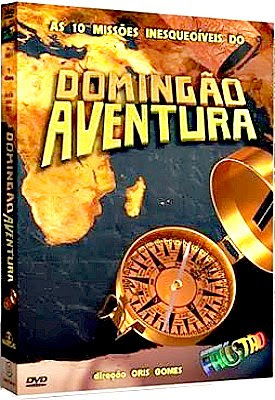 Filme Poster As 10 Missões Inesquecíveis do Domingão Aventura DVDRip XviD & RMVB Nacional