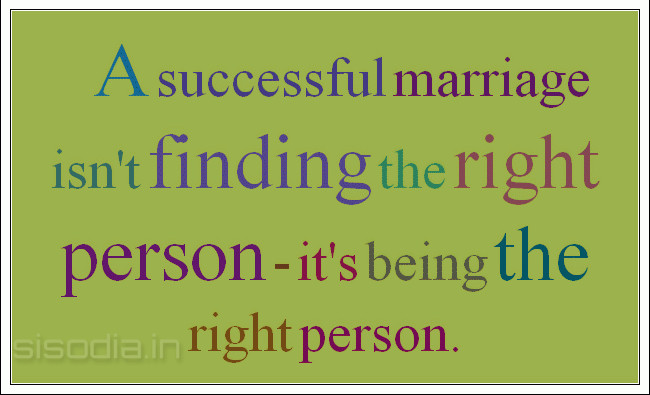 Quotes Find: A Successful Marriage Isn't Finding The Right