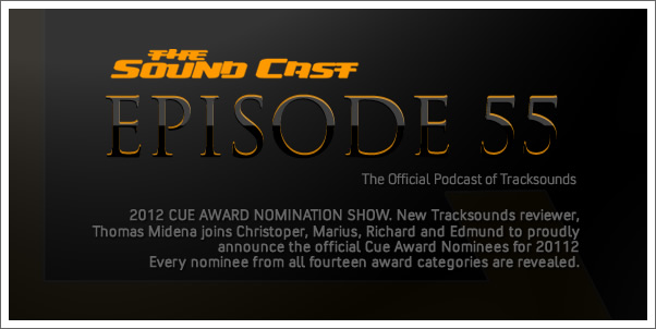 SoundCast 55: 2012 Cue Award Nominees Show