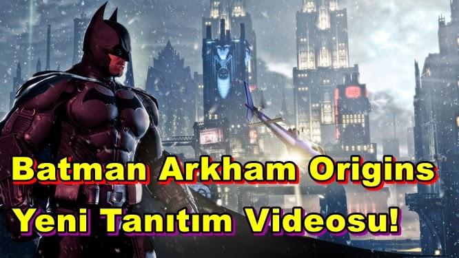 Batman Arkham Origins'ten Yeni Tanıtım Videosu!