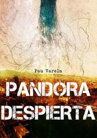 Pandora despierta Pau Varela reseña opinión