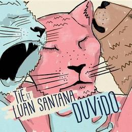 Tiê – Duvido (feat. Luan Santana) 2018