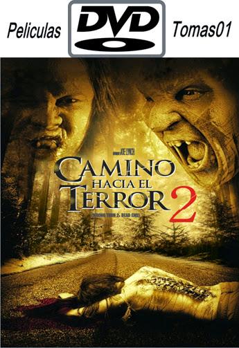 Camino Hacia el Terror 2 (2007) DVDRip
