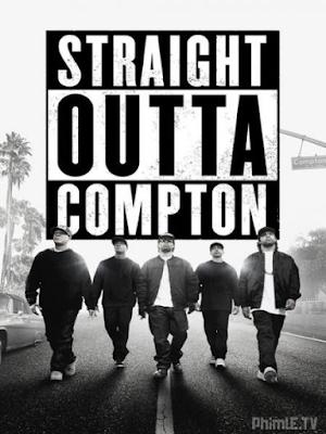 Phim Ban Nhạc Rap Huyền Thoại - Straight Outta Compton (2015)