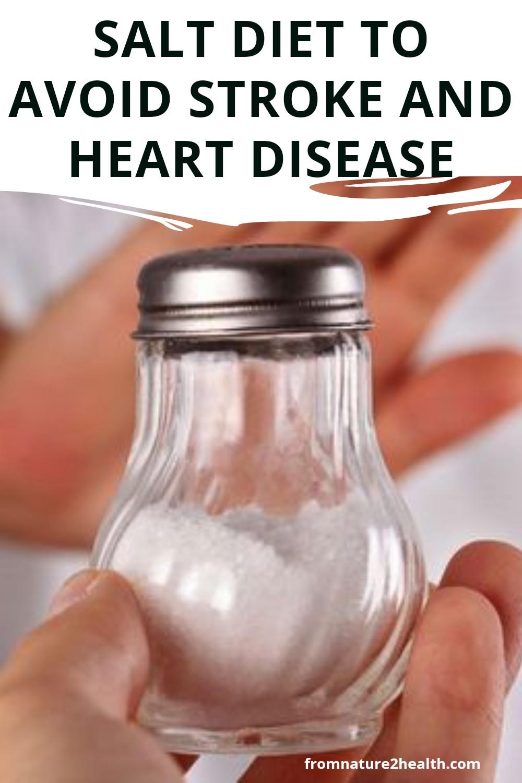 Salt Diet To Avoid Stroke and Heart Disease