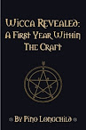 Wicca Revealed A First Year Within The Craft