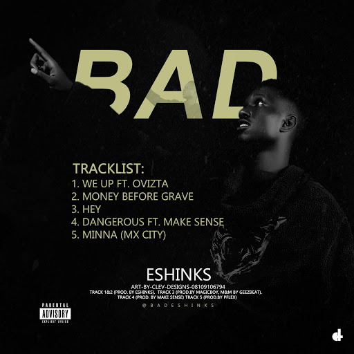 Download EP: Eshinks – BAD (Mp3)