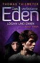 Eden 2 - Logan und Gwen