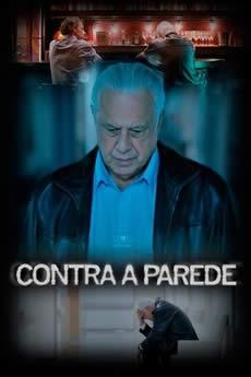 Baixar Filme Contra a Parede (2018) Nacional Torrent Grátis