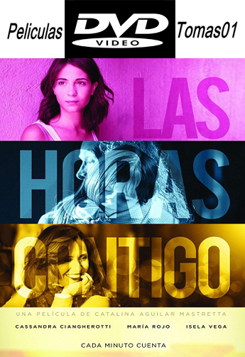 Las Horas Contigo (2014) DVDRip