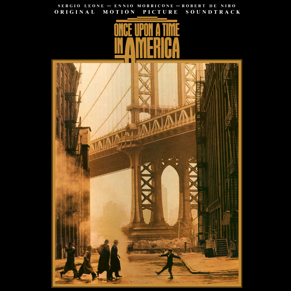 Album Artist: Ennio Morricone / Album Title: Once Upon a Time in America (Original Motion Picture Soundtrack)