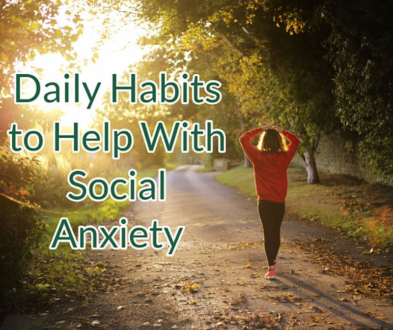 dailyhabits-help-social-anxiety