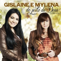 Download - Gislaine e Mylena - Do Jeito de Deus (2012)
