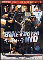 The Bare Footed Kid - Chân Không Tiểu Tử