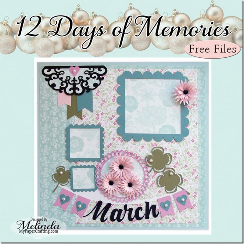 12 Days of Memories March & MORE Freebies