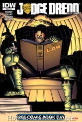 Actualización 05/09/2016: Se agrega el especial del día del cómic gratis, con un par de historias de Dredd, un poco de muerte, poderes mentales y robots gemelos. Gracias a los AT-Jueces - Mastergel & Antonimo, quienes sin ningún lugar a dudaS... ¡SON LA LEY!