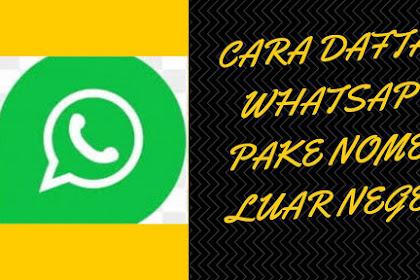 Cara Daftar Whatsapp Pakai Nomer Luar Negeri Menggunakan Textnow & 2ndline