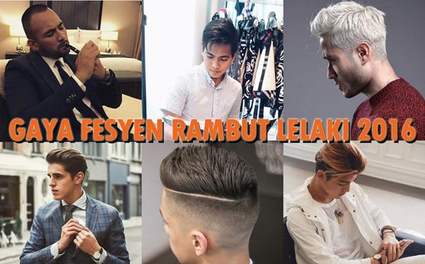Gaya Fesyen Rambut Lelaki 2016