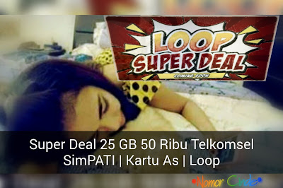Paket Surprise Super Deal 25 GB 50 Ribu Telkomsel