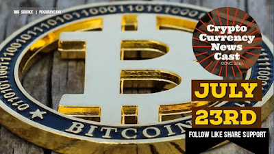 Crypto News Cast July 23rd 2021 ?