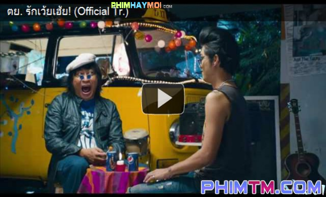 Xem Phim Yêu Dại Khờ - Rak Woey Hey! - phimtm.com - Ảnh 1