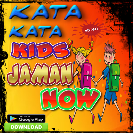 Kata Kata Kids Jaman Now 101 Apk Download Com