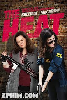 Cuộc Chiến Nảy Lửa - The Heat (2013) Poster