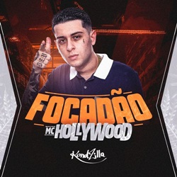 Capa Focadão – MC Hollywood Mp3 Grátis